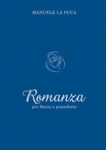Romanza per flauto e pianoforte - Manuele La Puca   Rochesterscifianimecon.com