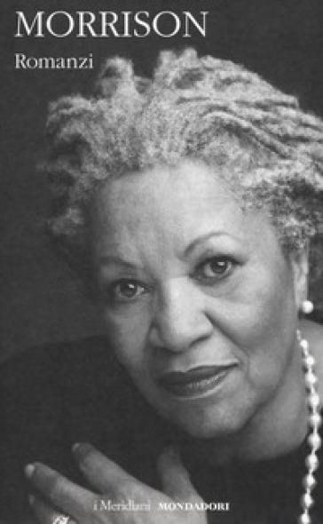 Romanzi - Toni Morrison | Ericsfund.org