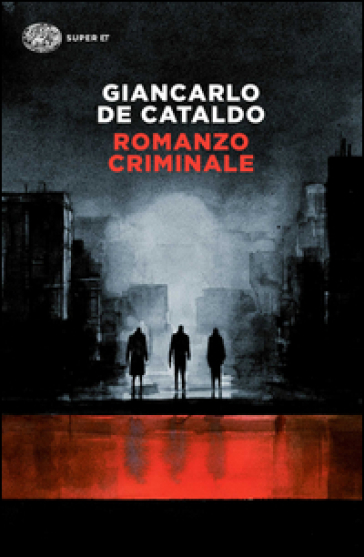 Romanzo criminale - Giancarlo De Cataldo   Jonathanterrington.com