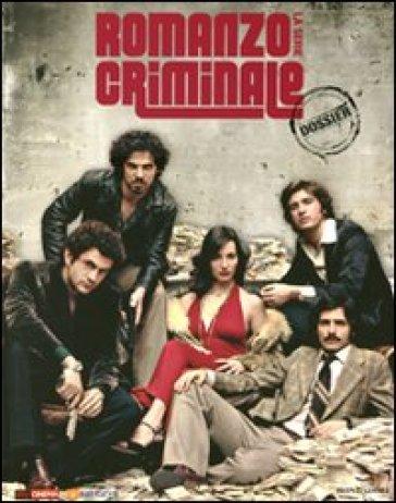 Romanzo criminale. La serie. Con DVD - Roberto Pisoni |
