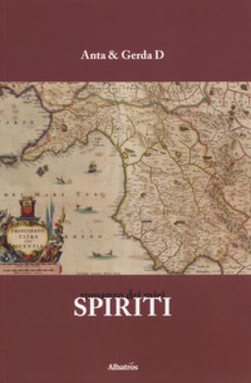 Romanzo dei miei spiriti - Anta & Gerda D | Rochesterscifianimecon.com