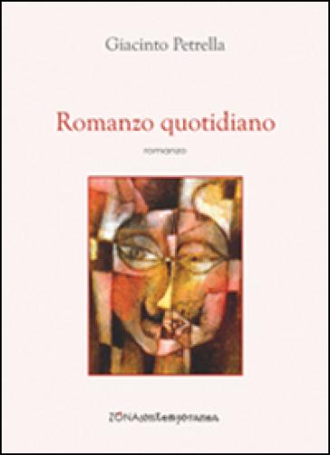 Romanzo quotidiano - Giacinto Petrella  