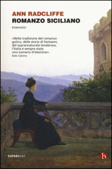 Romanzo siciliano - Ann Radcliffe |