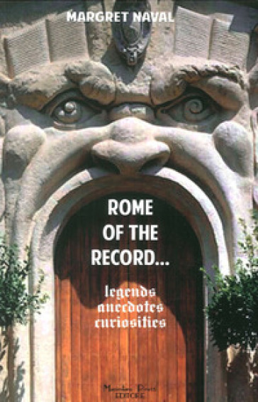 Rome off the record - Margherita Naval |