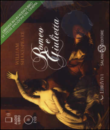 Romeo e Giulietta. Audiolibro. 2 CD Audio - William Shakespeare | Thecosgala.com