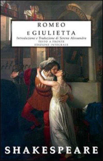 Romeo e Giulietta. Testo inglese a fronte. Ediz. integrale - William Shakespeare | Jonathanterrington.com