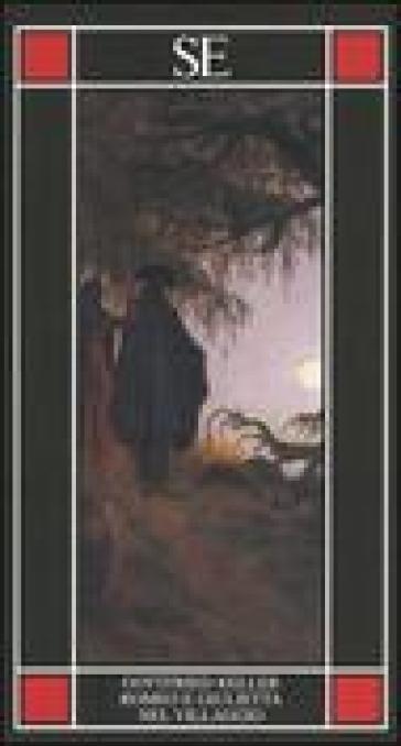 Romeo e Giulietta nel villaggio - Gottfried Keller  