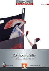Romeo and Juliet. Level 5 (B1). Helbling Shakespeare series. Con e-book. Con espansione online