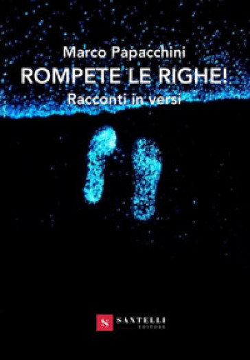 Rompete le righe! - Marco Papacchini | Kritjur.org