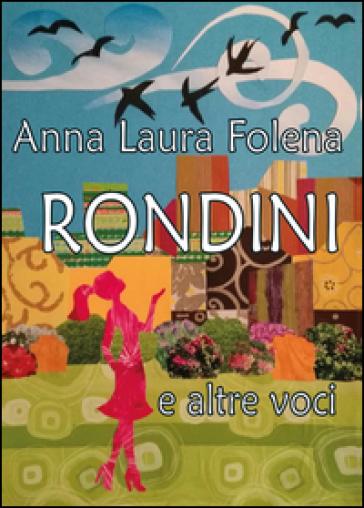 Rondini e altre voci - Anna Laura Folena | Kritjur.org