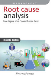 Root cause analysis. Investigare oltre l