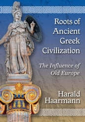 Roots of Ancient Greek Civilization