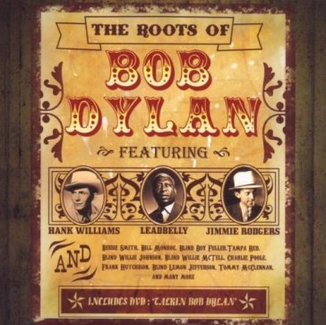 Roots of bob dylan +dvd