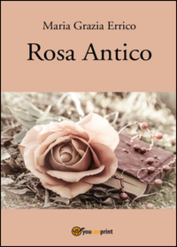 Rosa antico - M. Grazia Errico | Kritjur.org