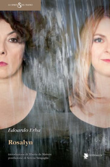 Rosalyn - Edoardo Erba |