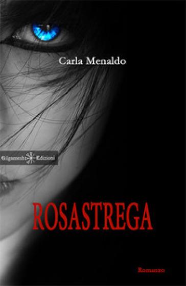 Rosastrega - Carla Menaldo   Kritjur.org