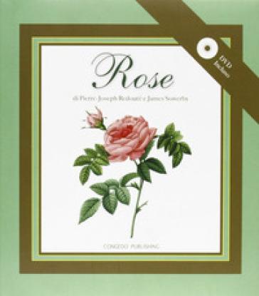 Rose. Ediz. illustrata - Pierre-Joseph Redouté   Rochesterscifianimecon.com
