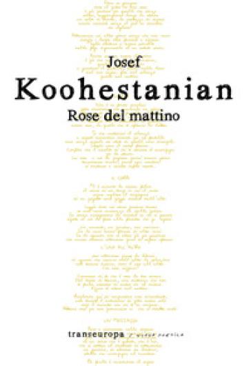 Rose del mattino - Josef Koohestanian  