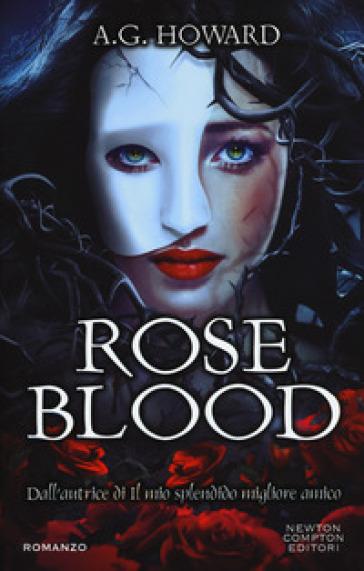 Roseblood - A. G. Howard   Jonathanterrington.com