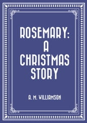 Rosemary: A Christmas story