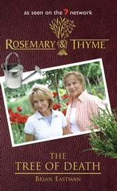 Rosemary and Thyme: The Tree of Death