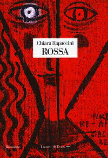 Rossa - Chiara Rapaccini |