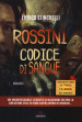 Rossini. Codice di sangue