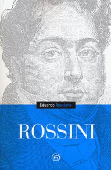 Rossini - Eduardo Rescigno |