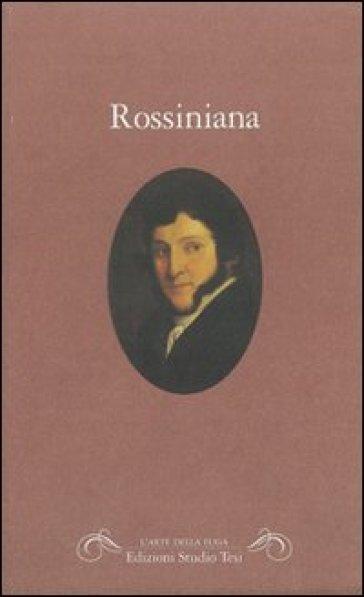 Rossiniana - C. Steffan  