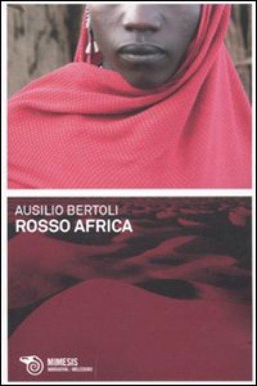 Rosso Africa - Ausilio Bertoli   Kritjur.org
