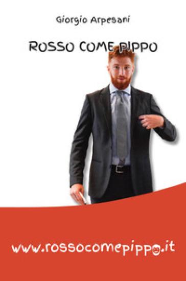 Rosso come Pippo - Giorgio Arpesani  
