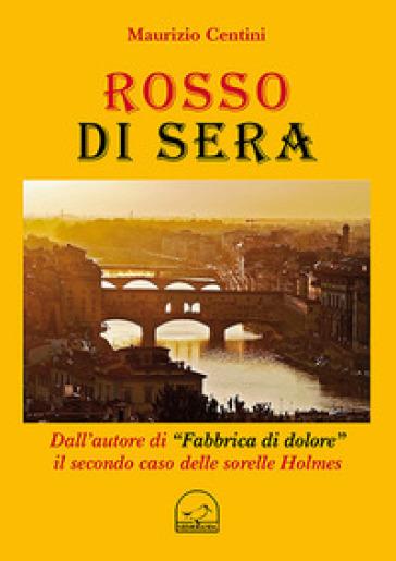 Rosso di sera - Maurizio Centini  