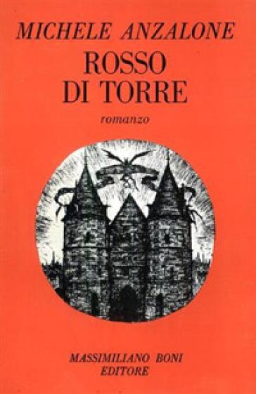 Rosso di torre - Michele Anzalone  