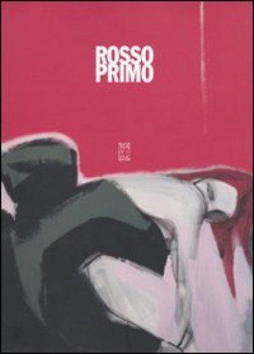 Rosso primo - Valerio Nardoni |