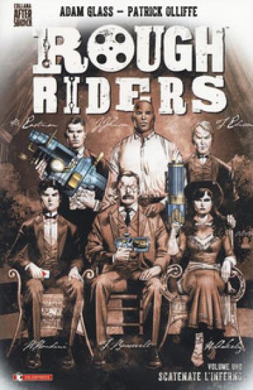 Rough Riders. 1: Scatenate l'inferno - Adam Glass | Rochesterscifianimecon.com