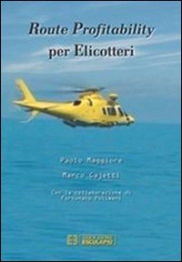 Route profitability per elicotteri - Paolo Maggiore |