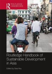 Routledge Handbook of Sustainable Development in Asia