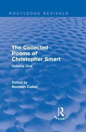 Routledge Revivals: The Collected Poems of Christopher Smart (1949)