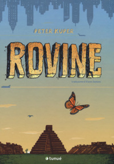 Rovine - Peter Kuper |