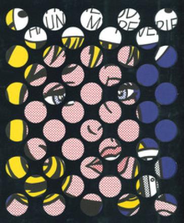 Roy Lichtenstein. Multiple visions. Catalogo della mostra (Milano, 1 maggio-8 settembre 2019). Ediz. italiana e inglese - G. Mercurio | Ericsfund.org