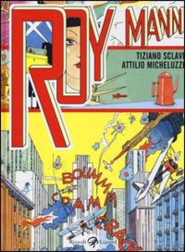 Roy Mann - Attilio Micheluzzi pdf epub