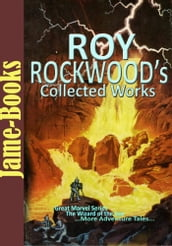 Roy Rockwood s Collected Works ( 9 Works )