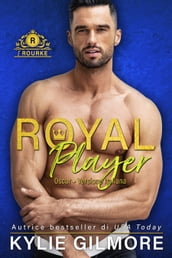 Royal Player - Oscar (versione italiana) (I Rourke Vol. 5)