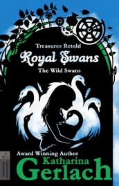 Royal Swans (The Wild Swans)
