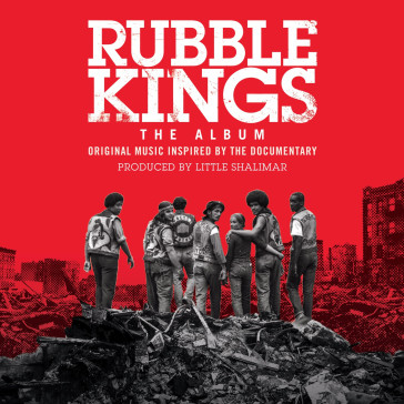 Rubble kings the album