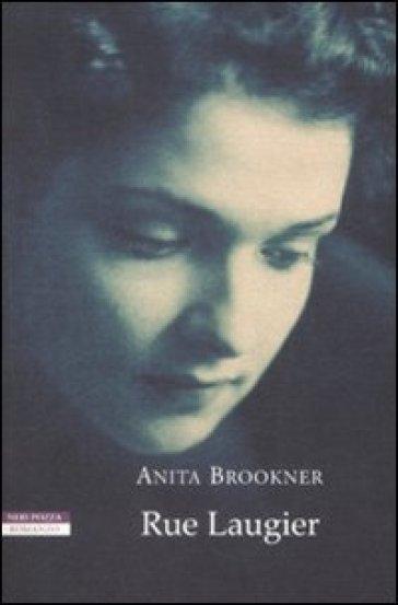 Rue Laugier - Anita Brookner  