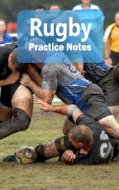 Rugby Practice Notes