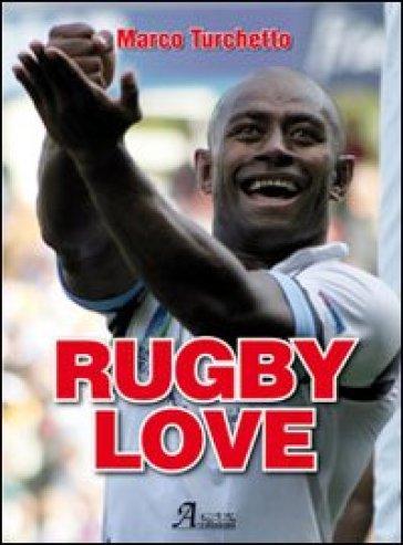 Rugby love - Marco Turchetto   Rochesterscifianimecon.com