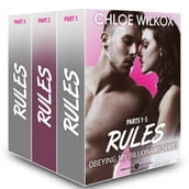 Rules (Obeying my Billionaire collection, parts 1-3)