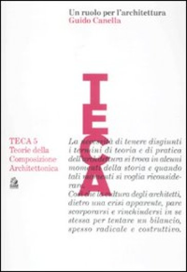 Ruolo per l'architettura. Guido Canella (Un) - Luca Monica   Thecosgala.com